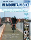 I percorsi piu belli in mountain bike 2. Con DVD