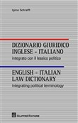 Dizionario giuridico inglese-italiano. English-italian law dictionary. Ediz. italiana e inglese