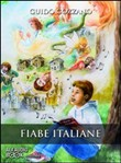 Fiabe italiane. Audiolibro. Con CD Audio