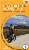 La via Francigena in bicicletta Vol. 2