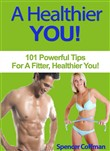a healthier you! 101 powe...