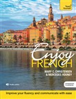 Enjoy French Intermediate to Upper Intermediate Course