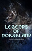 Legends of Norseland (Illustrated Edition)