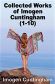 Collected Works of Imogen Cuntingham (1-10)