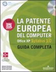 La Patente Europea del computer Office XP Syllabus 5.0. Guida completa. Con CD-ROM