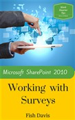 Microsoft SharePoint 2010 Working with Surveys