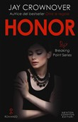 Honor. Breaking point series