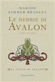 Le nebbie di Avalon. Vol. 2