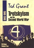 Ted Grant Writings: Volume Two – Trotskyism and the Second World War (1943-1945)