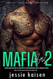Mafia Boss 2 – Rough Dark Bad Boy MC Motorcycle Biker Mobster Erotic Romance Novel – Enemy to Lovers Forced Wife Reluctant Bride Story