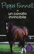 Un cavallo invincibile. Storie di cavalli Vol. 16