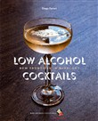 Low Alcohol Cocktails. New frontiers in mixology