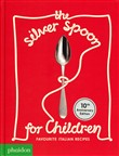 The silver spoon for children. Favourite italian recipes