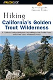 Hiking California's Golden Trout Wilderness