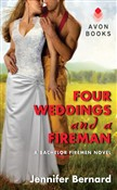 four weddings and a firem...