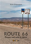 route 66. viaggio rock ve...