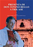Presenza di don Tonino Bello a Tricase. Vol. 1