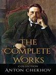 anton chekhov: the comple...