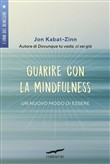 Guarire con la mindfulness