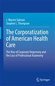 The Corporatization of American Health Care