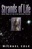 Strands of Life: Book 3 of the Star Walkers Trilogy
