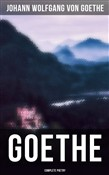 Goethe: Complete Poetry