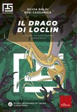 Il drago di Loclin. Escape book
