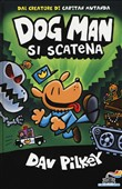 Dog Man si scatena