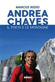 Andrea Chaves. Il poeta e le montagne. Con DVD video