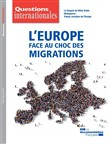 Questions internationales : L'Europe face au choc des migrations - n°97