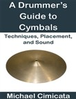 a drummer's guide to cymb...