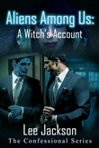 Aliens Among Us: A Witch's Account