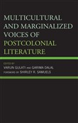 Multicultural and Marginalized Voices of Postcolonial Literature