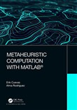 Metaheuristic Computation with MATLAB®