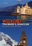 weekend tra mare e ghiacc...