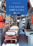 Una vita in ambulanza