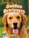 Let's Hear It For Golden Retrievers
