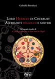 Lord Herbert di Cherbury. Alchimisti dialoghi e misteri. Gli oscuri risvolti di «A dialogue between a tutor and his pupil»