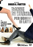 Donne di marmo per uomini di latta. Con DVD video