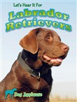 Let's Hear It For Labrador Retrievers