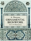 Ornamental Ironwork: Over 67 Illustrations