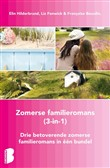 Zomerse familieromans, 3-in-1-bundel