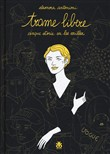Trame libere. Cinque storie su Lee Miller