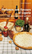 Perfumes and flavours of Liguria. The real ligurian kitchen
