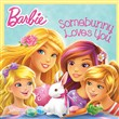 Somebunny Loves You (Barbie)