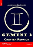 Gemini. Vol. 2: Chapter Reunion