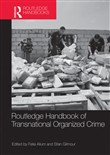 Routledge Handbook of Transnational Organized Crime