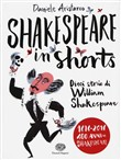 shakespeare in shorts. di...