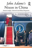 John Adams's Nixon in China