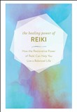 the healing power of reik...